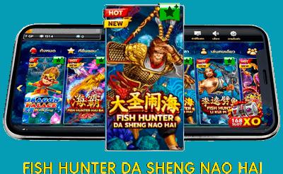 Fish Hunter Da Sheng Nao Hai 1